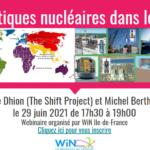 Les politiques nucléaires dans le monde